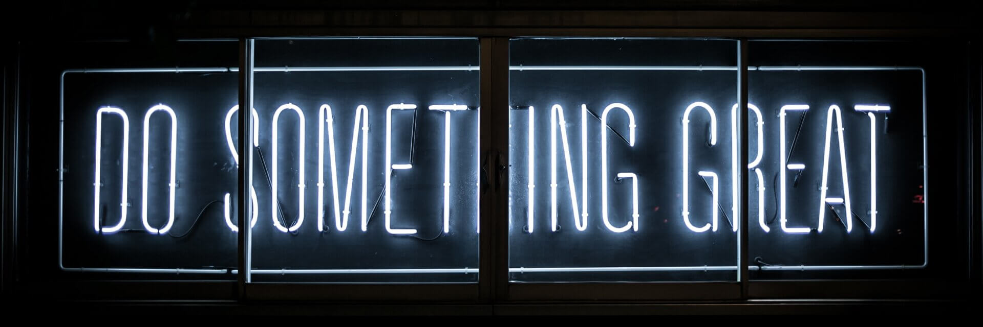 Neon letters: Do Something Great